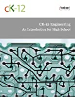 CK-12 Engineering: An Introduction for High School