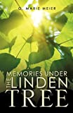 img - for Memories Under the Linden Tree book / textbook / text book