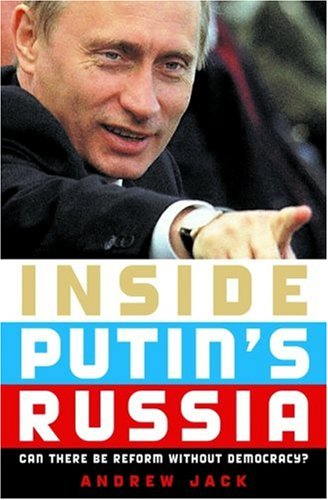 Image for Inside Putin's Russia: Can There Be Reform without Democracy?