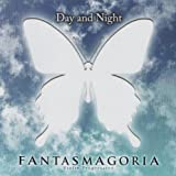 Day & Night by Fantasmagoria (2009-03-06?