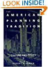 The American Planning Tradition: Culture and Policy