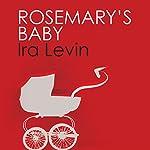 Rosemary's Baby | Ira Levin