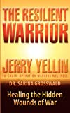 Jerry Yellin The Resilient Warrior