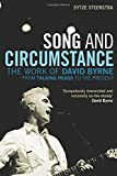 img - for Song and Circumstance: The Work of David Byrne from Talking Heads to the Present book / textbook / text book