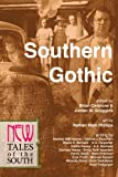 img - for Southern Gothic: New Tales of the South book / textbook / text book