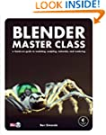 Blender Master Class: A Hands-On Guid...