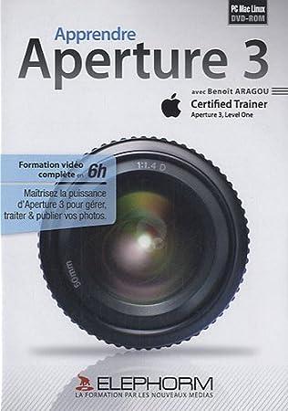 Apprendre Apple Aperture 3. Formation Video complète 6H