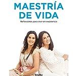 Maestria de vida [Master of Life] | Alejandra Llamas