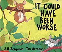 "Cover of ""It Could Have Been Worse"""