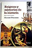 img - for Enigmas y misterios de la historia : mitos, enga os y fraudes book / textbook / text book