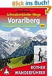 Schwabenkinder-Wege Vorarlberg: Mit G...