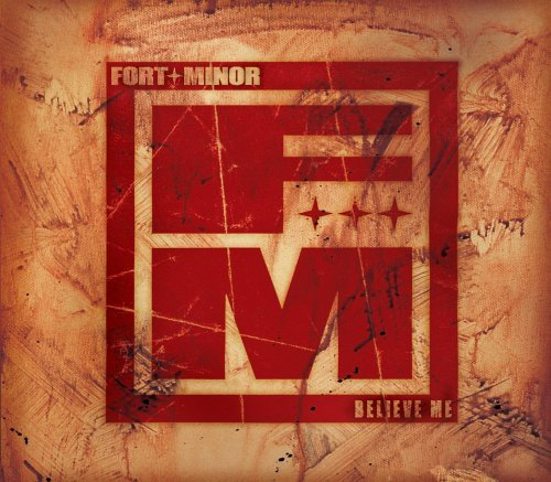 Believe Me [2 Track CD] [CD 1] by Fort Minor