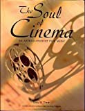 The Soul of Cinema; An Appreciation of Film Music (Custom Edition for Cal State Fullerton)