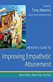 img - for An Aspie's Guide to Improving Empathetic Attunement: Been There. Done That. Try This! (Been There. Done That. Try This! Aspie Mentor Guides) book / textbook / text book