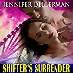 Shifter's Surrender | Jennifer Dellerman
