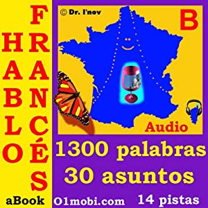 Hablo frances (con Mozart) - volumen basico [French for Spanish Speakers] | [Dr. I'nov]