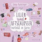 Lilien und Luftschlösser (Verliebt in Serie 2) | Sonja Kaiblinger