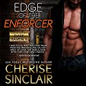Edge of the Enforcer Audiobook by Cherise Sinclair Narrated by Kai Kennicott, Wen Ross