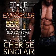 Edge of the Enforcer | Livre audio Auteur(s) : Cherise Sinclair Narrateur(s) : Kai Kennicott, Wen Ross
