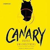 Canary | [Duane Swierczynski]