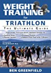 Weight Training for Triathlon: The Ul...