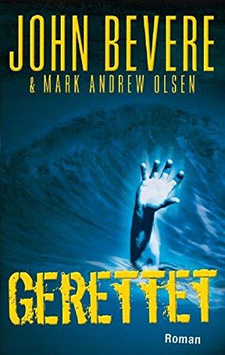 Buch: Gerettet von John Bevere, Mark A Olsen