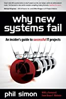 Why New Systems Fail: An Insider`s Guide to Successful IT Projects ebook download