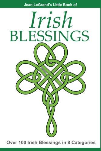 IRISH BLESSINGS - Over 100 Irish Blessings in 8 Categories PDF