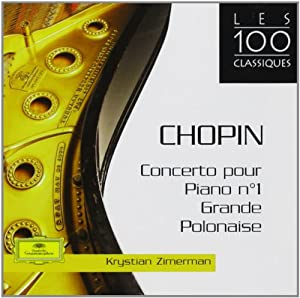 Chopin: Concerto Pour Piano N 1