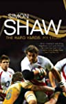 Simon Shaw: The Hard Yards-My Story