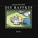 Die Raffkes | Jacques Berndorf