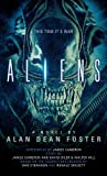 Alan Dean Foster Aliens: The Official Movie Novelization