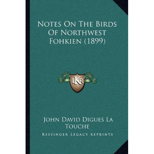 Notes On The Birds Of Northwest Fohkien (1899