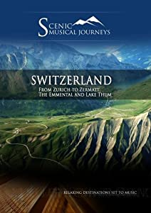 MUSICAL JOURNEY: SWITZERLAND (