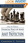 Asset Protection Made Easy: How to Be...