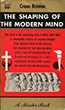 Shaping of Modern Thought (Spectrum Books) (0138077509) by Brinton, Crane