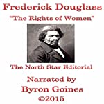 The Rights of Women | Frederick Douglass