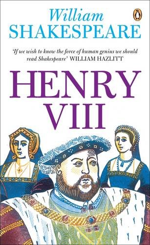 Henry VIII (Penguin Shakespeare)