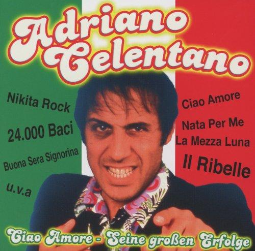 Adriano Celentano - Ciao Amore Seine Grossten Erfolge