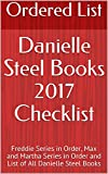 Danielle Steel Books 2017 Checklist: Freddie Series in Order, Max and Martha Series in Order and List of All Danielle Steel Books