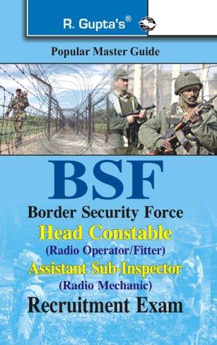 BSF: Head Constable (Radio Operator/Fitter) & ASI (Radio Mechanic) Exam...