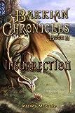 Insurrection (Bakkian Chronicles Book 2)