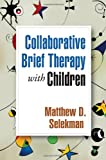 img - for Collaborative Brief Therapy with Children book / textbook / text book
