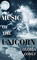 Music of the Unicorn (Music of the Whole)
