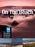 Ventana On The Beach