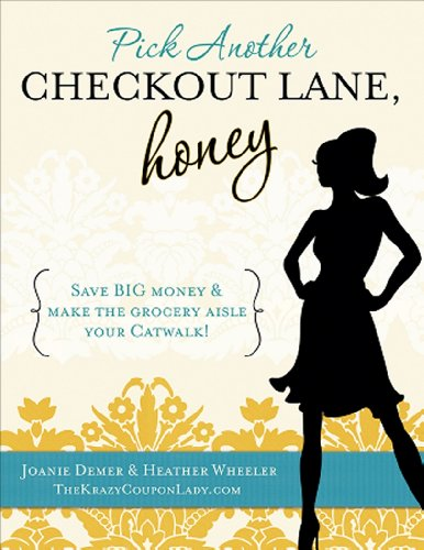 Pick Another Checkout Lane, Honey: Save Big Money