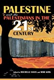 Image of Palestine and the Palestinians in the 21st Century