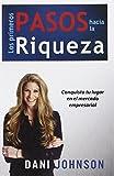 img - for Los Primeros Pasos Hacia la Riqueza (Spanish Edition) book / textbook / text book