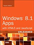 img - for Windows 8.1 Apps with HTML5 and JavaScript Unleashed book / textbook / text book