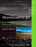 img - for Management 3.0: Leading Agile Developers, Developing Agile Leaders (Addison-Wesley Signature Series (Cohn)) book / textbook / text book